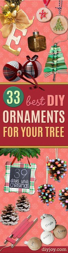 Best DIY Ornaments for Your Tree - Best DIY Ornament Ideas for Your Christmas Tree - Cool Handmade Ornaments, DIY Decorating Ideas and Ornament Tutorials - Creative Ways To Decorate Trees on A Budget - Cheap Rustic Decor, Easy Step by Step Tutorials - Hol Christmas Tree Decorations For Kids, Cheap Christmas Ornaments, Diy Christmas Gifts For Family, Holiday Crafts For Kids, Diy Christmas Ornaments, Rustic Christmas, Simple Christmas, Handmade Ornaments, Homemade Christmas