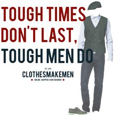 Be tough!
