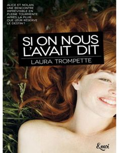 « Si on nous l'avait dit » de Laura Trompette (Éditions & moi) - Livres : le top 10 du mois de mars - Elle