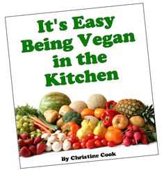 Easy ideas for cooking vegan at home.