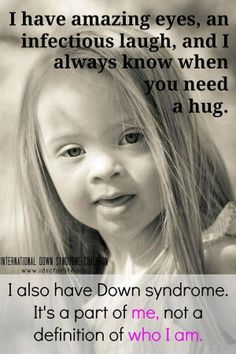 Down Syndrome Awareness                                                                                                                                                      More