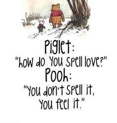 ...Piglet and Pooh