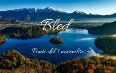 Una vacanza di 4 giorni e 3 notti a Bled con ingresso al parco acquatico incluso e BAMBINI GRATIS durante il Ponte del 1 novembre