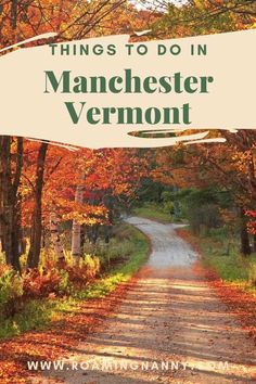 Manchester Vermont is nestled in a valley in southern Vermont surrounded by mountains. Here is a list of things to do on your next visit to Manchester VT #manchestervt #vermont #visitvermont Usa Travel Guide, Travel Usa, Travel Tips, Travel Goals, Travel Guides, Manchester Vermont, Stuff To Do, Things To Do, America And Canada