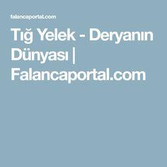 Tığ Yelek - Deryanın Dünyası | Falancaportal.com