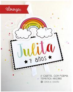 CARTEL CON FORMA, temática ARCOIRIS! lorenzadiseño.com