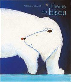 L'heure du bisou Antoine Guilloppé L'heure du bisou est partout. Le soir, avant le noir, à l'heure des premières peurs, pour réchauffer le cœur.