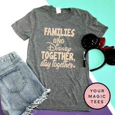 Disney Family Shirts Families Who Disney Together Shirt Disneyland Shirt Disney Tees Disney Group Shirts Epcot Shirt Disney Shirt - Awsome Shirts - Ideas of Awsome Shirts - Disney Vacation Shirts, Disney Tees, Disney Shirts For Family, Disney Diy, Disney Vacations, Disney Cruise, Diy Disneyland Shirts, Walt Disney, Disney Shopping