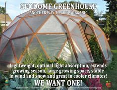 Another cool option to grow organic in cooler climates. The GeoDome greenhouse is lightweight, stable in wind and snow and has many other great features and benefits. If you're handy, you can build it yourself with the help of free instructions and plans that are available online. WE WANT ONE!!! Grow your own! Boycott #GMOs! READ & LEARN: http://northernhomestead.com/how-to-build-a-geodome-greenhouse/