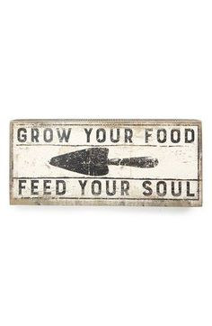 Primitives by Kathy 'Grow Your Food' Sign available at - All For Garden Food Signs, Diy Signs, Primitive Kitchen, Primitive Signs, Greenhouse Plans, Garden Quotes, Garden Signs, Backyard Signs, Pallets Garden