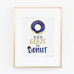 You Are the Glaze On My Donut Police Artwork