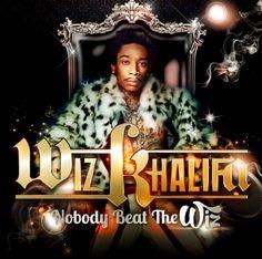 Nobody Beat The Wiz by Wiz Khalifa sick album...
