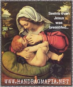 Even Jesus was Breastfed- and the Pope's down with it too