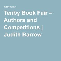 Tenby Book Fair – Authors and Competitions | Judith Barrow