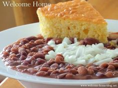 """Welcome Home Blog: Southern """"Soup Beans"""" and Cornbread"""