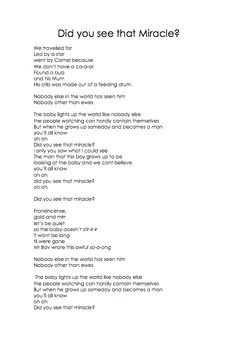 """Did you see that miracle?"" Catholic lyrics for 1D song at Christmas time.  Includes: •	English lyrics rewritten for Catholic Schools song fits tune of """"What Makes You Beautiful"" by One Direction (1D) as two pages of lyrics copy on white paper in .PDF  Lesson suggestions: *used for end of year Christmas themed performance for year 3/4 class in Australia."