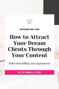 How to connect to your dream clients with content that has has purpose and value. Plus het my top 4 client attraction tips! #GetClients #AttractClients