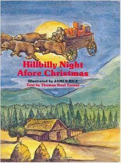 Hillbilly Night Afore Christmas (The Night Before Christmas Series): Thomas Turner, James Rice: 9780882893679: Amazon.com: Books