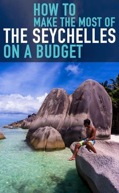 How To Make The Most Of The Seychelles On A Budget. Travel in Africa.