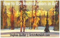 So much great information here! #StephenQuiller #painting #color #art #TheArtistsMagazine ArtistsNetwork.com