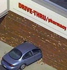 Drive Thru Pharmacy at Walmart - Funny Pictures at Walmart