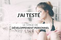 Stage de développement personnel - mon expérience