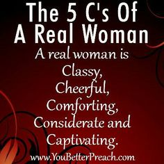 A real woman.....5 C's