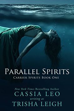 Parallel Spirits (Carrier Spirits Book 1) by Cassia Leo https://www.amazon.com/dp/B00G0IWVY4/ref=cm_sw_r_pi_dp_x_2V95zbTV7C5GP