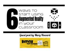 6 ways to start using Augmented Reality in your classroom - Ditch That Textbook Augmented Reality Technology, Energy Technology, Futuristic Technology, Technology Gadgets, Instructional Technology, Christian School, Technology Integration, Learn To Code, Student Reading
