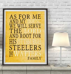 "Pittsburgh Steelers football inspired Personalized Customized Art Print- ""As for Me"" Parody- Unframed Print"