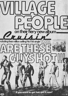 """Village People """"Crusin'"""" (1978) LP ad Village People, Last Dance, I Remember When, I Survived, Teenage Years, My Memory, Nostalgia, How To Get, Singer"""