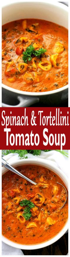 Spinach Tortellini Tomato Soup - Hearty, delicious, yet quick and easy tomato soup, packed with spinach and tortellini.