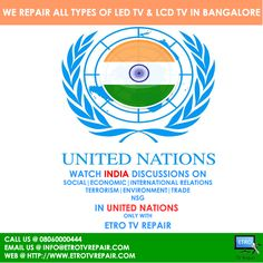 Watch Every UN | INDIA update only with ETRO TV Repair, Bangalore  For LED | LCD TV REPAIR  CALL @ 08060000444 EMAIL US @ info@etrotvrepair.com web @ http://www.etrotvrepair.com