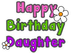 Top 50 Happy Birthday Wishes for Daughter Happy Birthday Mom Meme, 17th Birthday Wishes, Happy Bday Wishes, Happy 17th Birthday, Birthday Wishes For Daughter, Happy Birthday Images, Happy Birthday Greetings, Happy Brithday, 31st Birthday