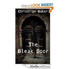 Amazon.com: The Bleak Door: a science fiction dystopian novel eBook: Christian Baker: Kindle Store