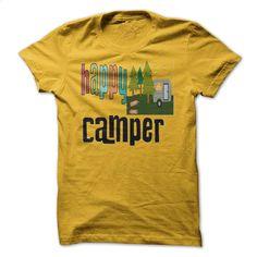 funny happy camping camper T Shirts, Hoodies, Sweatshirts - #tee #men hoodies. ORDER NOW => https://www.sunfrog.com/Camping/funny-happy-camping--camper.html?id=60505