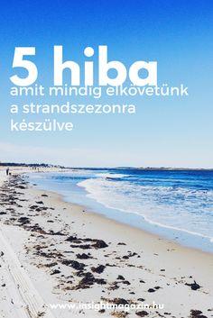 5 hiba, amit minden évben elkövetünk a strandszezonra készülve Lifestyle, Beach, Water, Outdoor, Gripe Water, Outdoors, The Beach, Beaches, Outdoor Games