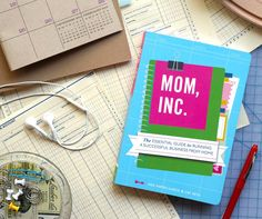 Win a Mom,Inc. book at LMNOP by telling them what your dream biz would be!