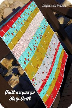 Great tutorial on how to make a strip quilt - want to make!