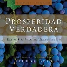 Prosperidad verdadera. Yehuda Berg