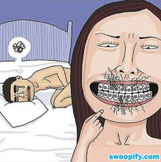 Beware Of Ladies With Braces #humor #lol #funny