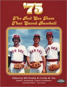 Amazon.com: '75: The Red Sox Team That Saved Baseball (The SABR Digital Library) (Volume 27) (9781933599977): Bill Nowlin, Curt Smith, Joanne Hulbert, Matthew Silverman, Mark Armour, Cecilia M. Tan, Len Levin, David C. Southwick: Books