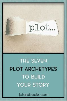 The 7 Plot Archetypes To Build Your Story Foundation — JC Tarp Books & Editing Fiction Writing, Writing Advice, Writing A Book, Writing Prompts, Writing Guide, Writing Memes, Writing Courses, Writing Resources, Teaching Writing
