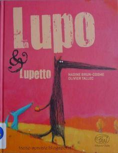 Tazze Spaiate: Lupo & Lupetto / N.Brun-Cosme, O.Tallec