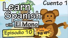 Learn Spanish with El Mono - Episode 10 - With Grammar Pop-Ups!