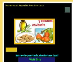 Tratamientos Naturales Para Psoriasis 224750 - Basta De Psoriasis!
