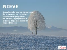 Spanish Word of the Day / Palabra del día: NIEVE http://s.donquijote.org/nieve #LearnSpanish