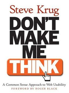 Don´t make me THINK the Steve Krug