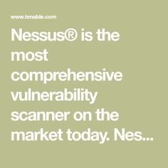 Nessus® is the most comprehensive vulnerability scanner on the market today. Nessus Professional will help automate the vulnerability scanning process.