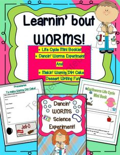 Learnin Bout WORMS: Life Cycle Mini Booklet, Dancin Worm Experiment & Makin Wormy Dirt Cake! from Engaging Lessons on TeachersNotebook.com (23 pages)  - Have Your students completely engaged with these  THREE Super activities involving studying about Worms through Art, Writing, Science, ...AND Eating!